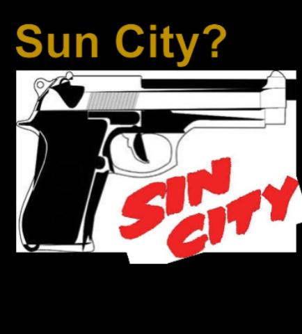 Sun City or Sin City